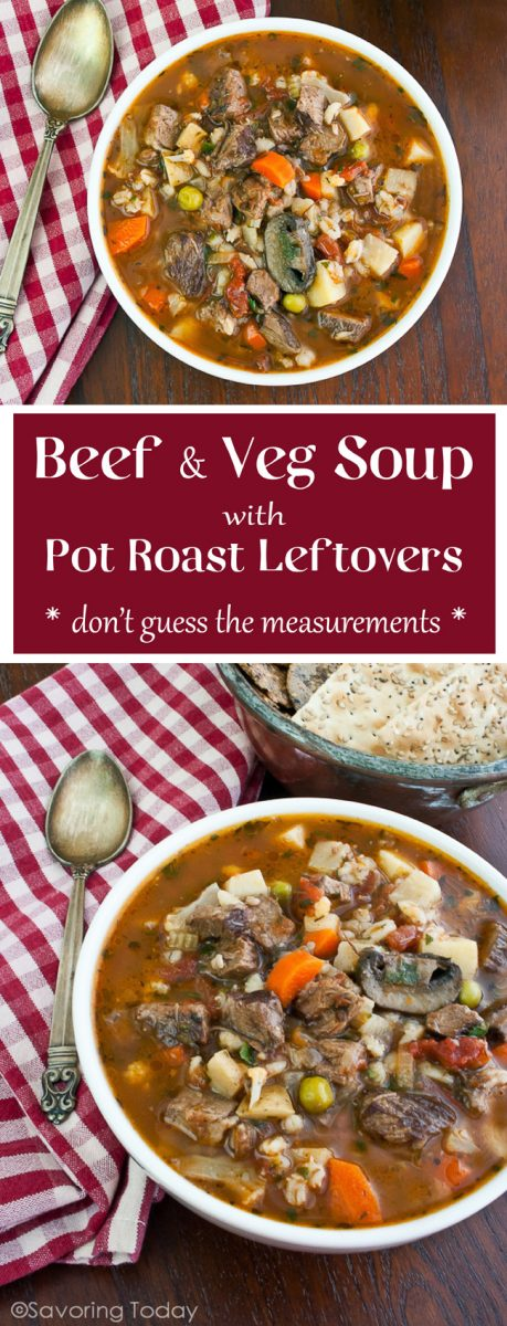 Beef Amp Vegetable Soup Recipe Using Pot Roast Leftovers